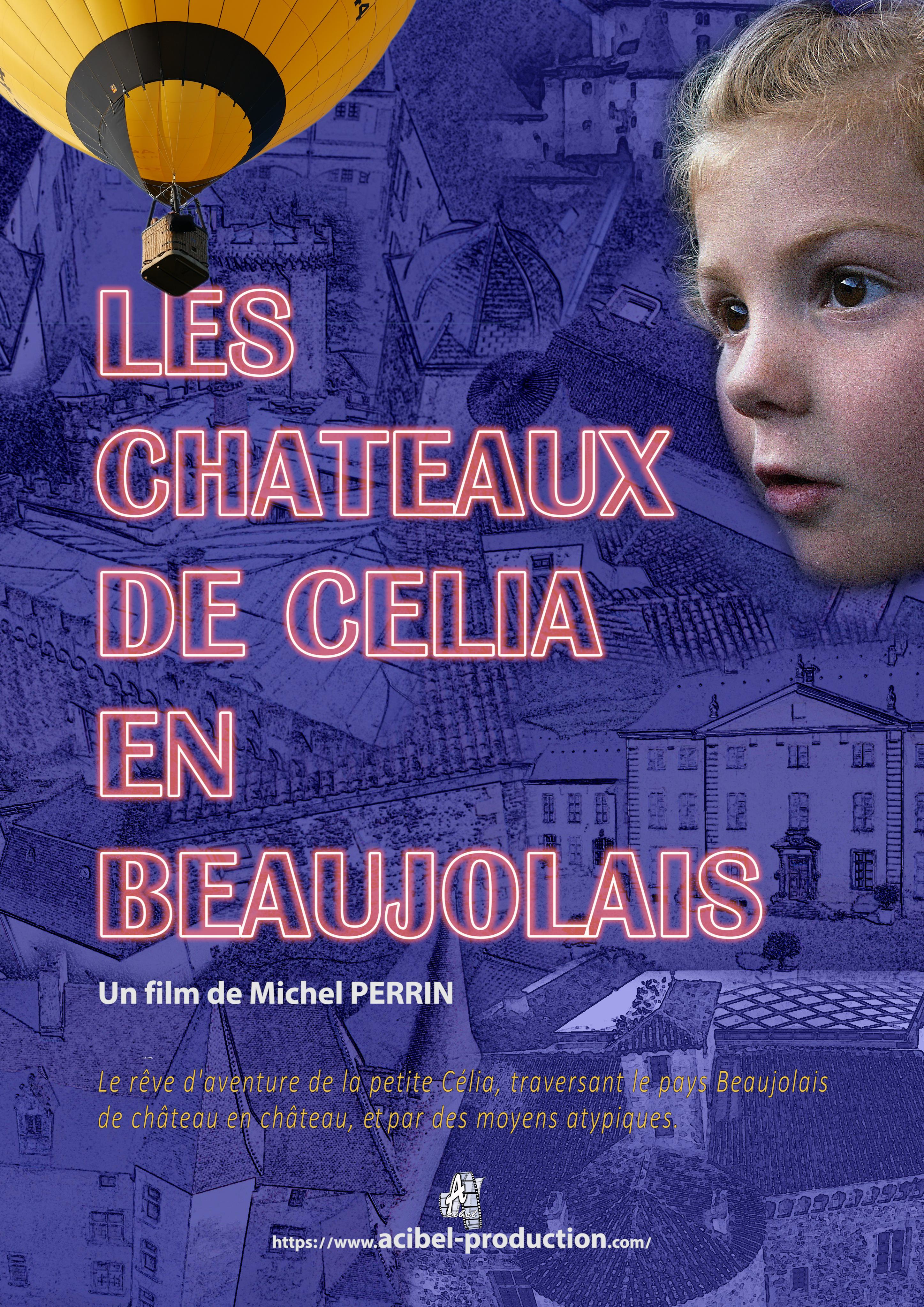 """Affiche film """"Les châteaux de Célia en Beaujolais"""""""